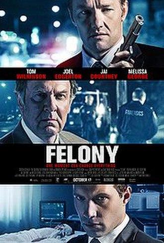 Felony (film) - Film poster