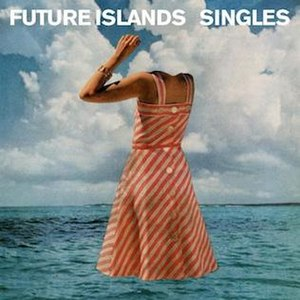 Singles (Future Islands album) - Image: Futureislands singlesalbum