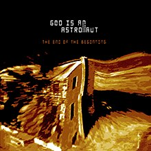 God Is An Astronaut - The End Of The Beginning.jpg