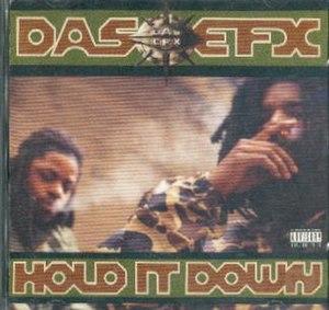 Hold It Down (Das EFX album) - Image: Hold It Down Das