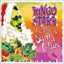 I Wanna Be Santa Claus Ringo Starr albumcover.jpg