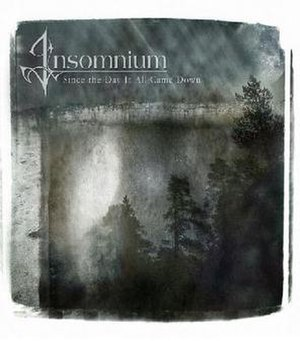 Since the Day It All Came Down - Image: Insomnium Since the Day it All Came Down