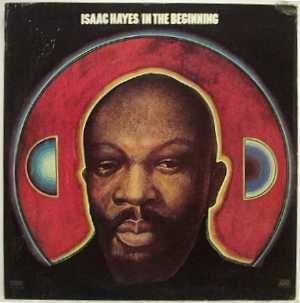 Presenting Isaac Hayes - Image: Isaachayes inthebeginning