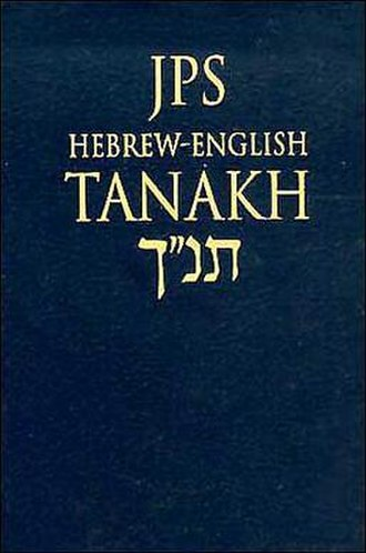 Jewish English Bible translations - The bilingual Hebrew–English edition of the New JPS translation.