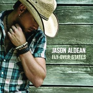 Fly Over States - Image: Jason Aldean Fly Over States single