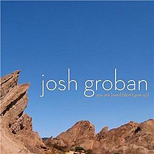 Josh Groban You Are Loved Don't Give Up.jpg