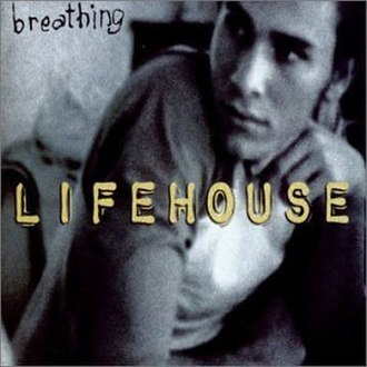 Breathing (Lifehouse song) - Image: Lifehouse breathing