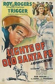 <i>Lights of Old Santa Fe</i> 1944 film by Frank McDonald