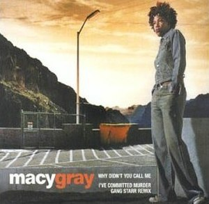 Why Didn't You Call Me - Image: Macy Gray Why Didn't You Call Me (CD 1)