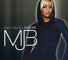 Mary J. Blige - Just Fine.JPG