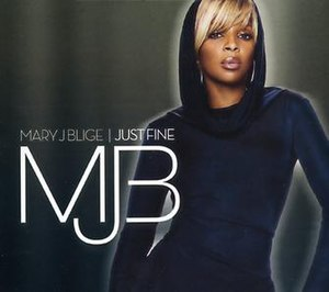 Just Fine - Image: Mary J. Blige Just Fine