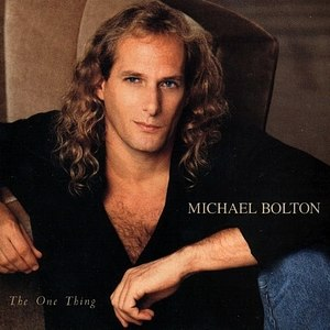 The One Thing (album) - Image: Michael bolton album cover onething