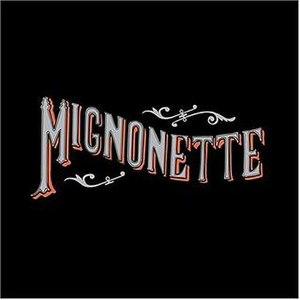 Mignonette (album) - Image: Mignonette album