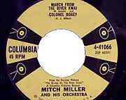Mitch Miller's single for his recording of The River Kwai March and the Colonel Bogey March