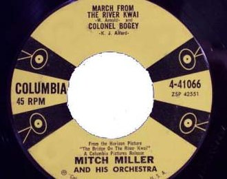 "The River Kwai March - Mitch Miller's single for his recording of ""The River Kwai March"" and the ""Colonel Bogey March"""