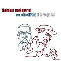 Thelonious Monk Quartet with John Coltrane at Carnegie Hall cover