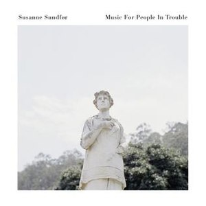 Music for People in Trouble - Image: Music for People in Trouble