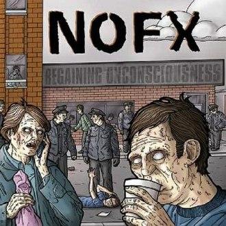 Regaining Unconsciousness - Image: NOFX Regaining Unconsciousness cover