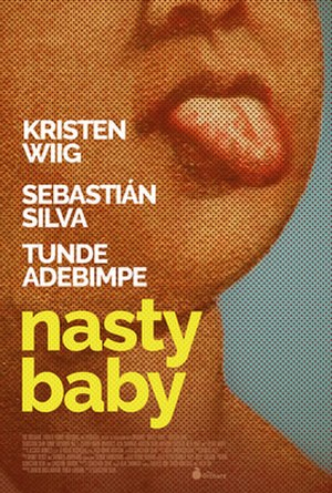 Nasty Baby - Theatrical release poster