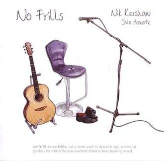 No Frills (Nik Kershaw album) - Image: No Frills CD