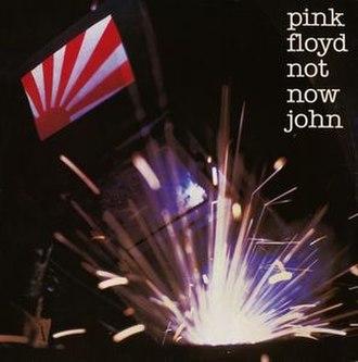 Not Now John - Image: Not Now John