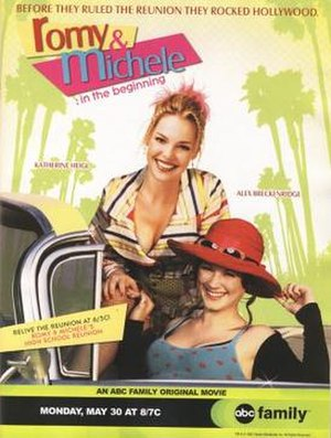 Romy and Michele: In the Beginning - Image: Poster of the movie Romy and Michele In the Beginning
