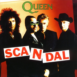Scandal (song) - Image: Queen Scandal