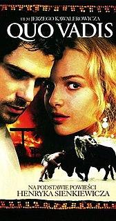 <i>Quo Vadis</i> (2001 film) 2001 Polish film by Jerzy Kawalerowicz