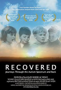 <i>Recovered: Journeys Through the Autism Spectrum and Back</i> 2008 film by University of California, Riverside