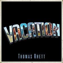 Vacation (Thomas Rhett song) - Wikipedia