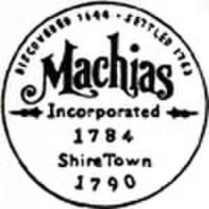 Machias, Maine - Image: Seal of Machias, Maine