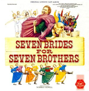 Seven Brides for Seven Brothers (musical) - Image: Seven Brides for Seven Brothers London recording