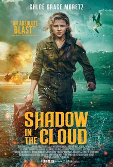 Shadow in the Cloud 2020 USA Roseanne Liang Chloë Grace Moretz Nick Robinson Beulah Koale  Action, Horror, War