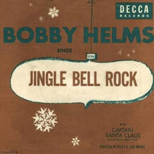 Jingle Bell Rock - Image: Single Bobby Helms Jingle Bell Rock cover