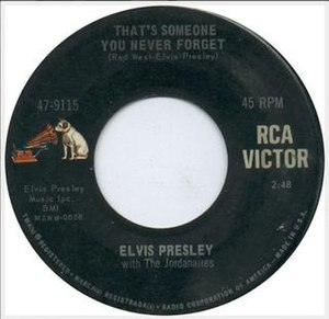 That's Someone You Never Forget - 1967 45 single release on RCA Victor.