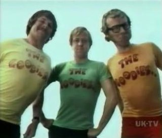 The Goodies Trio of British comedians known for the TV series of the same name