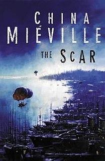 <i>The Scar</i> (novel) 2002 weird fantasy novel by China Miéville