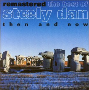 The Best of Steely Dan: Then and Now - Image: The Best of Steely Dan Then and Now