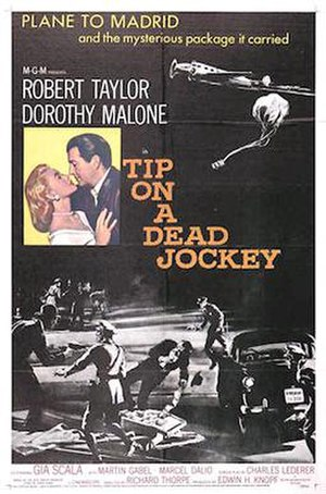Tip on a Dead Jockey - Theatrical Film Poster