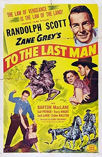 <i>To the Last Man</i> (1933 film) 1933 film by Henry Hathaway