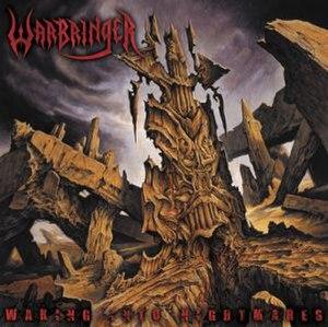Waking into Nightmares - Image: Warbringer Waking into Nightmares