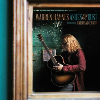 Ashes & Dust - Image: Warren Haynes Ashes & Dust
