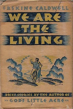 We Are the Living - First edition (publ. Viking Press)