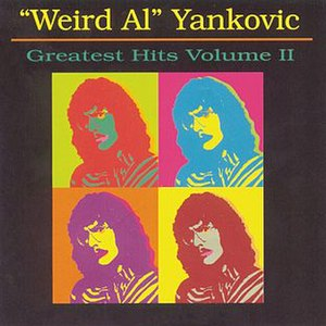 "Greatest Hits Volume II (""Weird Al"" Yankovic album) - Image: Weird Al Yankovic Greatest Hits Volume II"