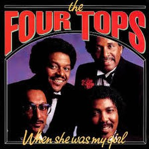 When She Was My Girl - Image: When She Was My Girl Four Tops