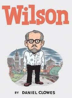 <i>Wilson</i> (comics) satirical graphic novel by American cartoonist Daniel Clowes