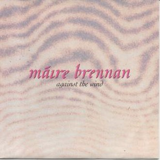 Against the Wind (Máire Brennan song) - Image: Against The Wind Single