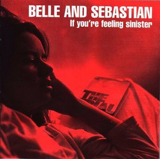 If You're Feeling Sinister - Image: Belle And Sebastian If You're Feeling Sinister