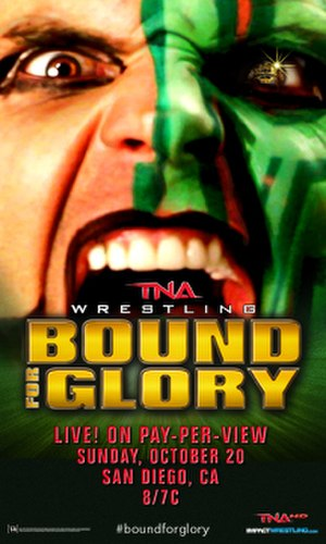 Bound for Glory (2013) - Promotional poster featuring Jeff Hardy