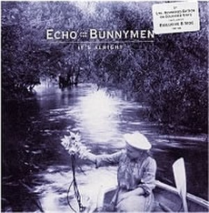It's Alright (Echo & the Bunnymen song) - Image: Bunnymen bunnymen itsalright 7inch